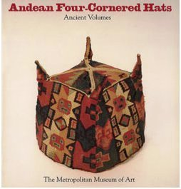 met-publication-andean-four-cornered-hats